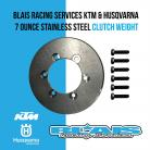 Blais Racing KTM and Husqvarna 7 Ounce Stainless Steel Clutch Weight/ Flywheel